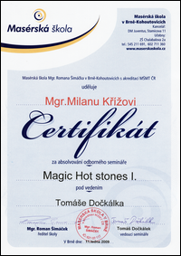 Magic Hot stones I.